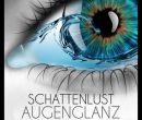 """Gewinnspiel: Wir verlosen 5x 1 Downloadcode für das neue Schattenlust Album """"Augenglanz""""!"""