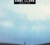 Anne Clark – Unstill Life (Re-Release) CD-Kritik
