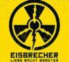Eisbrecher – Liebe macht Monster (CD-Kritik)